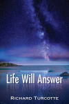 Life Will Answer